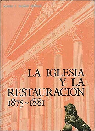 La Iglesia y la Restauración, 1875-1881 Caja General de Ahorros de Santa Cruz de Tenerife. Publicaciones. investigación: Amazon.es: Marža F Núñez Muñoz: ...