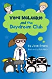 img - for Vera McLuckie and the Daydream Club book / textbook / text book