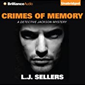 Crimes of Memory: A Detective Jackson Mystery, Book 11 | L. J. Sellers