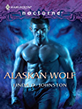 Alaskan Wolf (Alpha Force Book 1)
