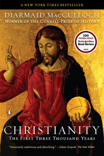 Christianity:First Three Thousand Years