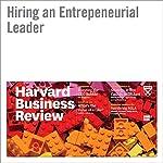 Hiring an Entrepreneurial Leader   Timothy Butler