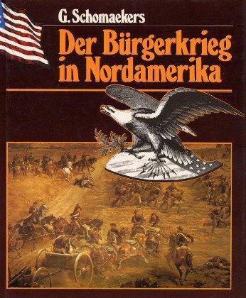 Der Bürgerkrieg in Nordamerika
