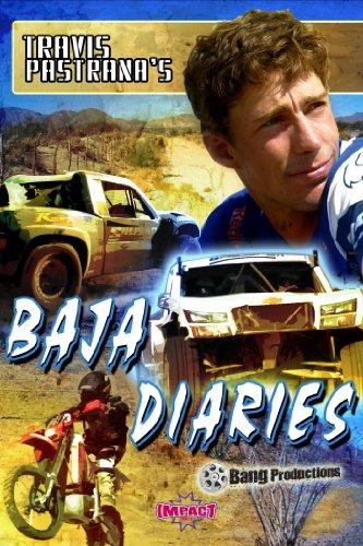 Travis Pastranas Baja Diaries