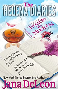 The Helena Diaries - Trouble in Mudbug (Ghost-in-Law Mystery/Romance) by [DeLeon, Jana]