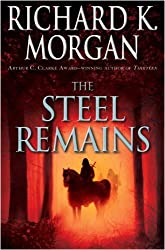 The Steel Remains (A Land Fit for Heroes series Book 1)