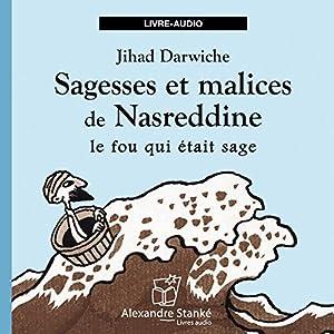 Sagesses et malices de Nasreddine | Livre audio