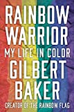 Rainbow Warrior: My Life in Color