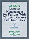 img - for ACSM's Exercise Management for Persons with Chronic Diseases and Disabilities-4th Edition book / textbook / text book