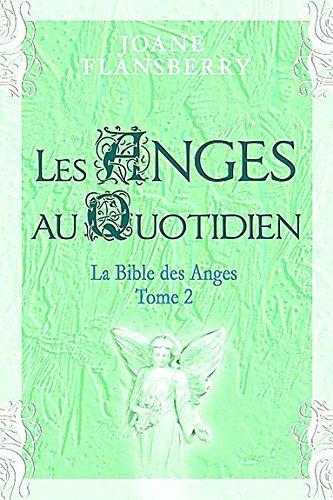 Les anges au quotidien : Volume 2