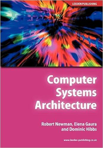 Computer Systems Architecture Newman Robert M Gaura Elena Hibbs Dominic 9781904995098 Amazon Com Books