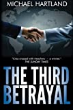 img - for The Third Betrayal by Michael Hartland (2013-12-18) book / textbook / text book