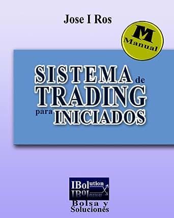 Amazon.com: Sistema de Trading para iniciados (Spanish
