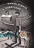 Daniel Fights a Hurricane: A Novel