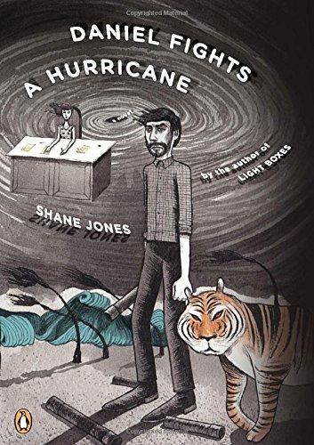 Daniel Fights a Hurricane: A Novel