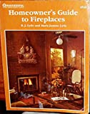 img - for Homeowner's guide to fireplaces (Successful home improvement series) book / textbook / text book