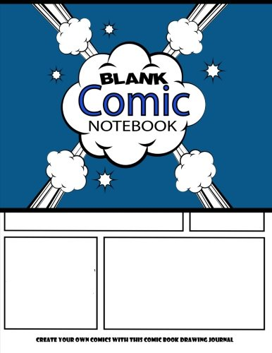 Blank Comic Notebook : Create Your Own Comics With This Comic Book Drawing Journal: Big Size 8.5