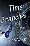 Time Branches