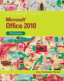 Microsoft Office 2010 Illustrated Third Course SAM Compatible Products