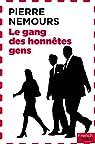 Le gang des honnêtes gens par Nemours