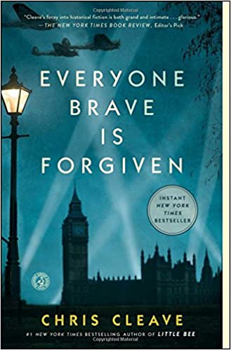 Everyone Brave is Forgiven: Chris Cleave: 9781501124389: Amazon com
