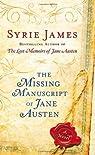 The Missing Manuscript of Jane Austen by James, Syrie Reprint Edition [Paperback(2012/12/31)] par James