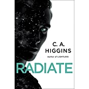 Radiate | C. A. Higgins