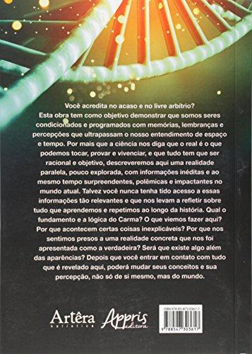 Memória Cármica Emocional. O DNA Espiritual Oculto