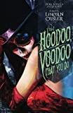 img - for That Hoodoo, Voodoo That You Do: A Dark Rituals Anthology book / textbook / text book
