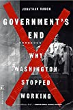 Government's End: Why Washington Stopped Working