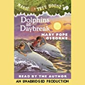 Magic Tree House, Book 9: Dolphins at Daybreak | Mary Pope Osborne