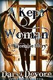 A Kept Woman: A Billionaire Story