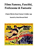 Films Famous, Fanciful, Frolicsome and Fan, John Reid, 1411689151