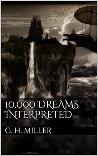 Download 10,000 Dreams Interpreted PDF, azw (Kindle), ePub, doc, mobi