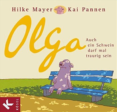 olga-auch-ein-schwein-darf-mal-traurig-sein