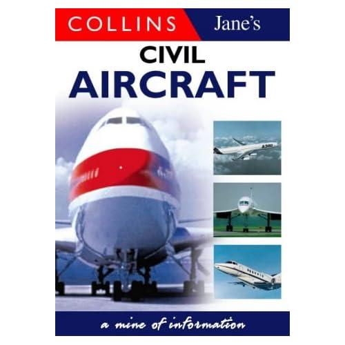Jane's Gem Modern Civil Aircraft (The Popular Jane's Gems Series) Richard Aboulafia