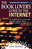 The Book Lover's Guide to the Internet, Evan Morris, 0449002276