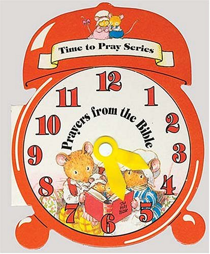 Time To Pray Series: Prayers From The Bible