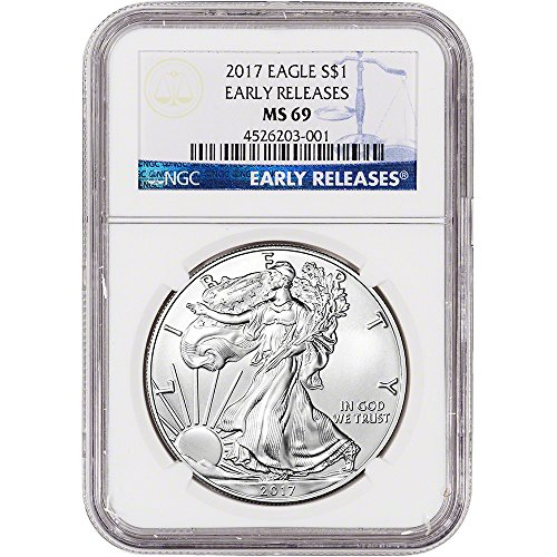 Ngc Certified Ms69 Early Release - 2017 American Silver Eagle (1 oz) Early Releases $1 MS69 NGC