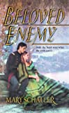 Front cover for the book Beloved Enemy by Mary Schaller