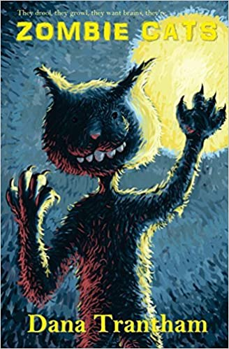 Zombie Cats by Dana Trantham (2015-03-03)
