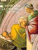 Michel-Ange : La Chapelle Sixtine