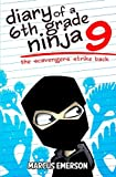 6th grade ninja - Diary of a 6th Grade Ninja 9: The Scavengers Strike Back