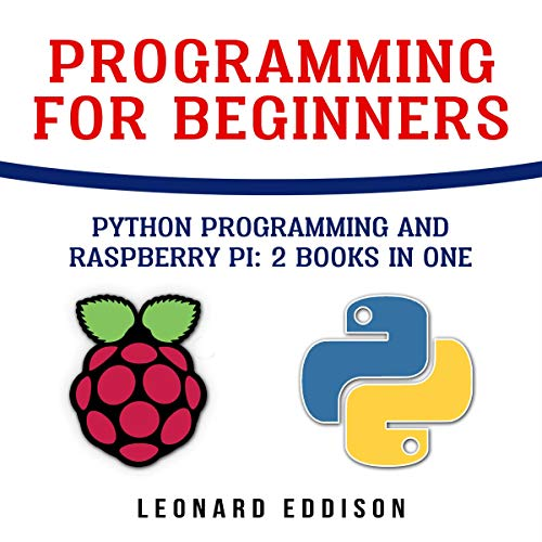 Pdf Test Preparation Programming for Beginners: Python Programming and Raspberry Pi: 2 Books in One