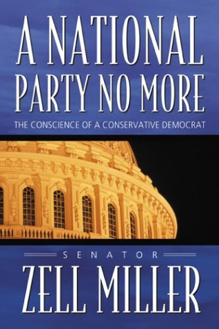 A National Party No More: The Conscience of a Conservative Democrat (Party City Athens Georgia)