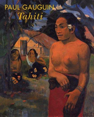 Paul Gauguin: Tahiti