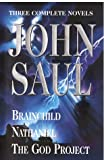 Brainchild; Nathaniel; and the God Project, John Saul, 0517123347