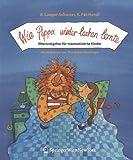 Wie Pippa wieder lachen lernte: Elternratgeber Für Traumatisierte Kinder (German Edition)