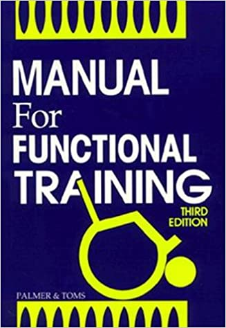 Manual for functional training 9780803667594 medicine health manual for functional training 9780803667594 medicine health science books amazon fandeluxe Gallery