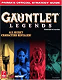 Gauntlet Legends, Prima Publishing Staff and Greg Kramer, 0761523278